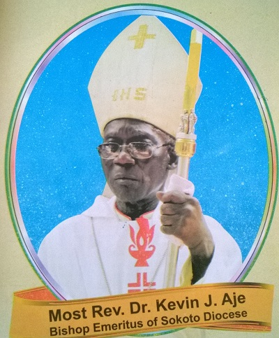 Sokoto Diocese Bishop Emeritus, Most Rev Dr. Kevin Joseph Aje